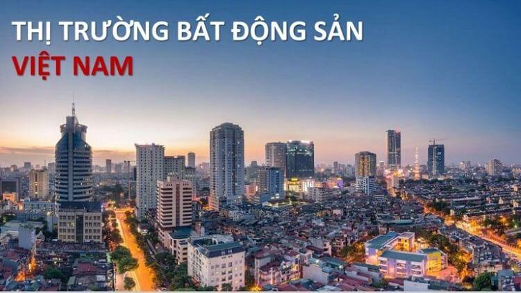 Thị trường bất động sản Việt Nam hiện nay