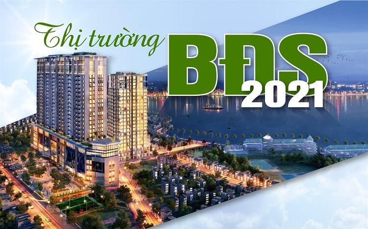 Dự báo thị trường bất động sản 2021